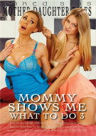 Mommy Shows Me What To Do 3 Porn Movie