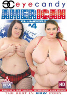 American Plumpers 4 Porn Movie