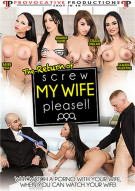 Return Of Screw My Wife Please!!, The Porn Movie