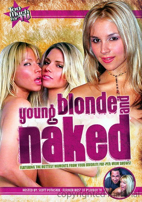 Too Much For TV Presents: Young Blonde And Naked Softcore GGW 2008
