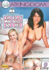 ATK Aunt Judy Presents Im Not 50, Im 5 Perfect 10s Porn Movie