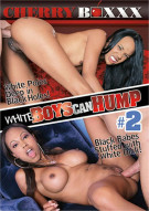 White Boys Can Hump #2 Porn Movie