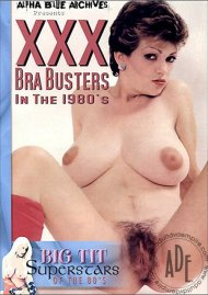 XXX Bra Busters In The 1980s Porn Movie