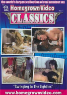 Homegrown Video Classics Vol. 1 Porn Movie