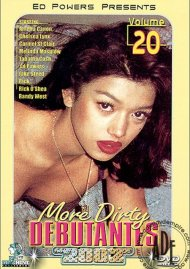 More Dirty Debutantes #20 Porn Movie