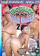 Big Phat Black Wet Butts 2 Porn Movie