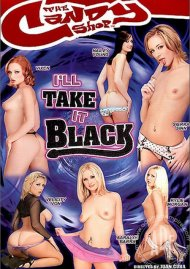 Ill Take it Black Porn Movie