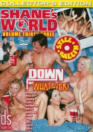 Shane's World 33: Down for Whatever! Porn Video