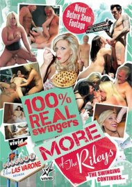 100% Real Swingers: More Of The Rileys Porn Video