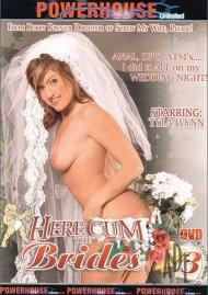 Here Cum the Brides 3 Porn Movie