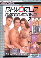 Bi-World Barebacking 2 Porn Movie
