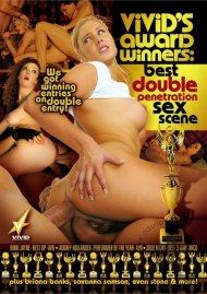 Vivids Award Winners: Best Double Penetration Sex Scene Porn Movie