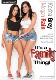 It's A Family Thing HD Porn Video from Elegant Angel!
