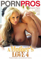 Mothers Love 4, A Porn Movie