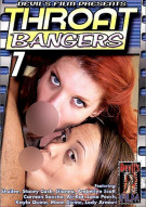 Throat Bangers 7 Porn Movie