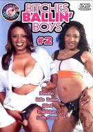 Bitches Ballin Boys #2 Porn Movie