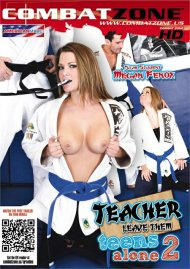 Teacher Leave Them Teens Alone 2 Porn Movie