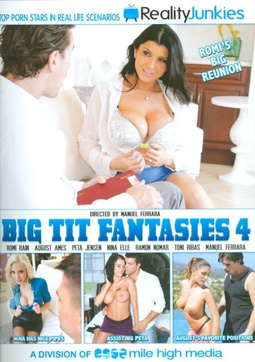 Big Tit Fantasies 4 Romi Rain Reality Junkies Manuel Ferrara