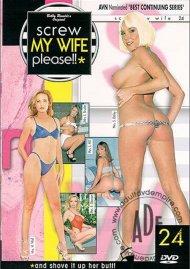 Screw My Wife, Please #24 Porn Movie