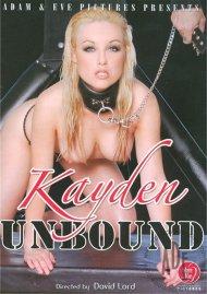 Kayden Unbound Porn Video