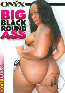 Big Black Round Ass Porn Movie