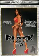 Black It On Up #2 Porn Movie