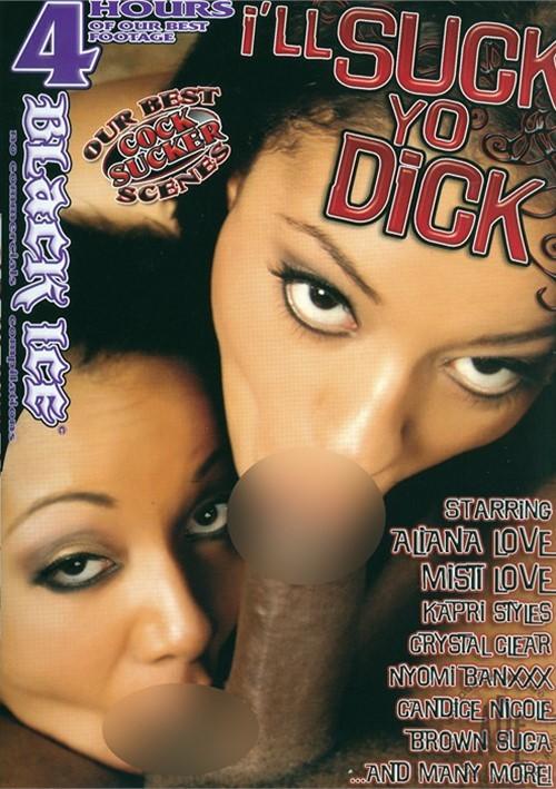 Ill Suck Yo Dick
