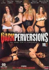 Dark Perversions Vol. 1 Porn Movie