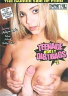 Teenage Nasty Dirtbags #2 Porn Movie