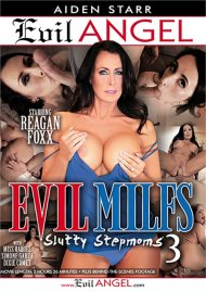 Evil MILFs 3: Slutty Stepmoms DVD porn movie from Evil Angel.