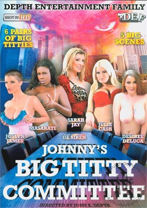 Johnny's Big Titty Committee John E. Depth Gonzo Julie Cash