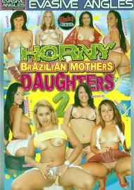 Horny Brazilian Mothers and Daughters 2 Porn Movie