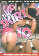 Up The Skirt 10 Porn Movie