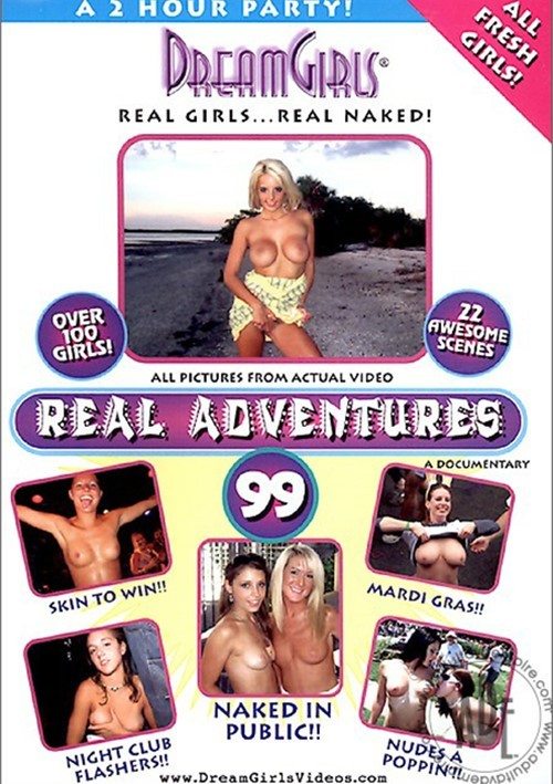 Dream Girls: Real Adventures 99 Dream Girls All Sex Amateur