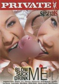 Blow Me, Suck Me, Drink Me Porn Video