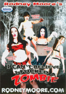 I Cant Believe I Fucked A Zombie Porn Movie