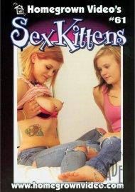 Sex Kittens #61 Porn Movie