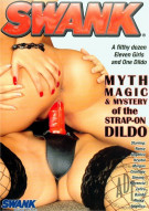 Myth, Magic & Mystery Of The Strap-On Dildo Porn Movie
