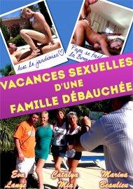 Vacances Sexuelles D'Une Famille Debauchee Porn Video