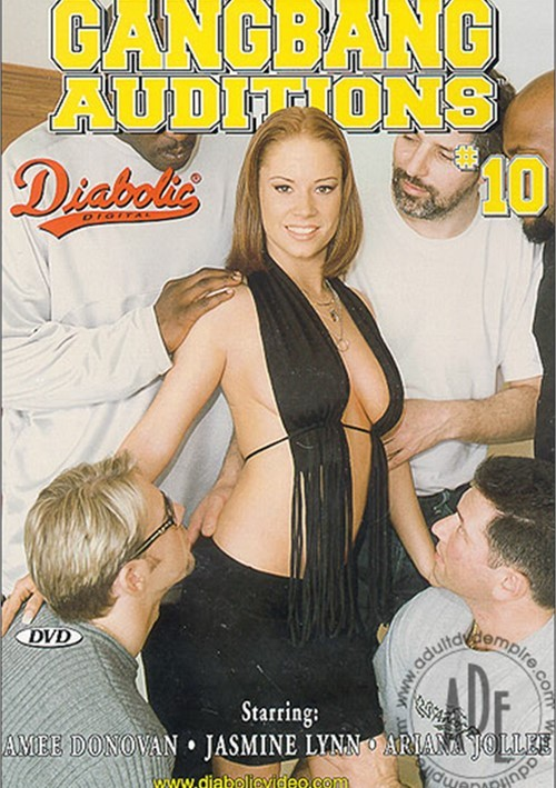 Gangbang Auditions #10 Gangbang 2003 Diabolic Video