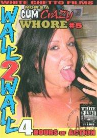 Moms A Cum Crazy Whore #5 Porn Movie