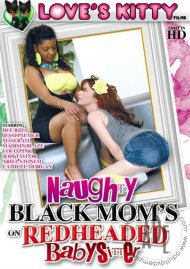 Naughty Black Moms On Redheaded Babysitter Porn Movie
