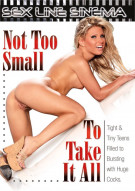 Not Too Small To Take It All Porn Movie