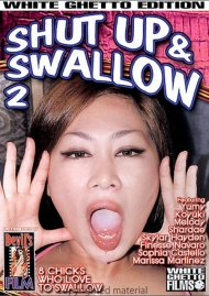Shut Up & Swallow 2 Porn Video