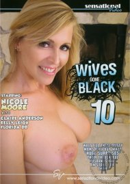 Wives Gone Black 10 Porn Video