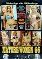 Dirty & Kinky Mature Women 66 Porn Movie