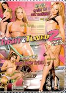 Tight & Tuned 2 Porn Movie