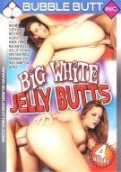 Big White Jelly Butts Porn Movie