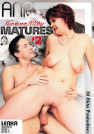 Fucking Filthy Matures #2 Porn Movie
