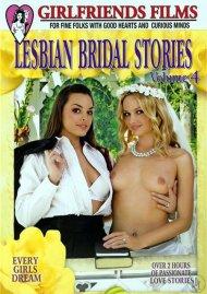 Lesbian Bridal Stories Vol. 4 Porn Movie